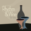 Rhythm & Wine: For Two
